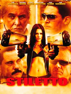 Stiletto – A Vingança Nunca Foi Tão Doce (2008)